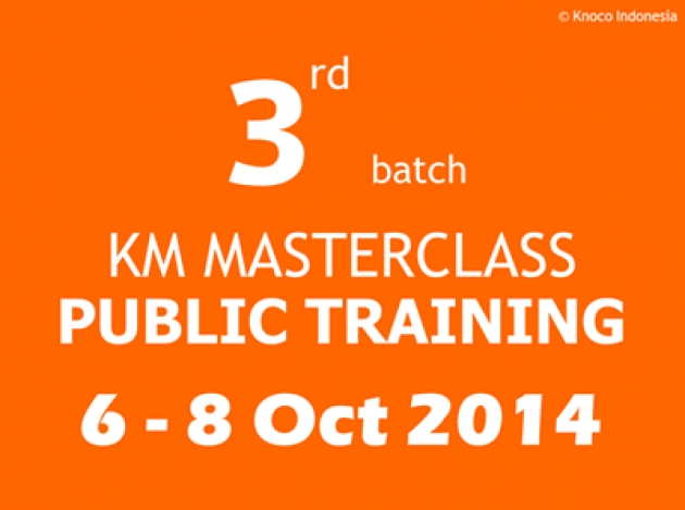 KM Masterclass batch 3: Create Your KM Initiative, NOW!