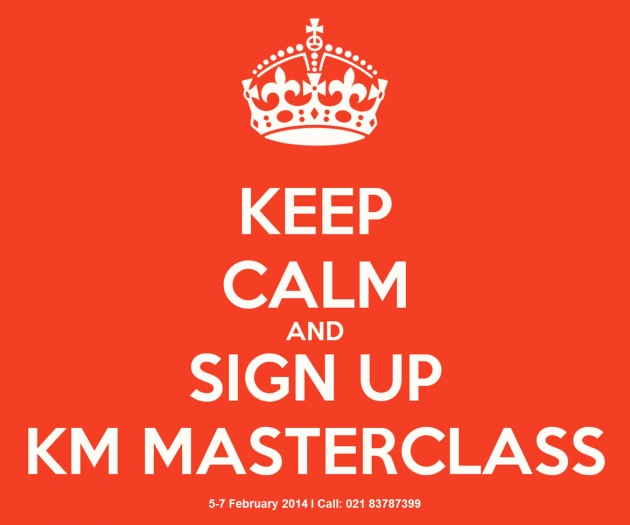 Keep Calm and Sign Up KM Masterclass